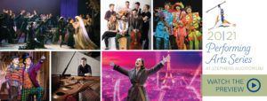 Preview the 2020-2021 Performing Arts Series
