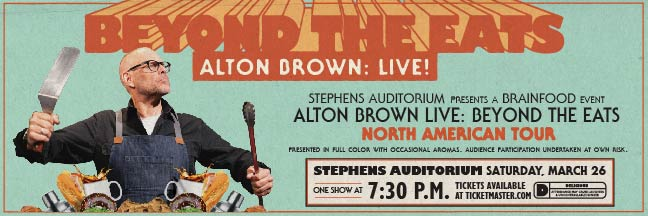 Alton Brown Live: Beyond The Eats at Stephens Auditorium on Saturday, March 26, 2022 at 7:30pm